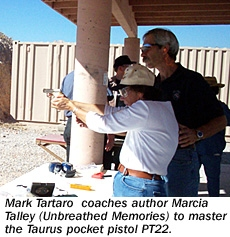 Mark Tartaro coaches author Marcia Talley (Unbreathed Memories) to master the Taurus pocket pistol PT22.